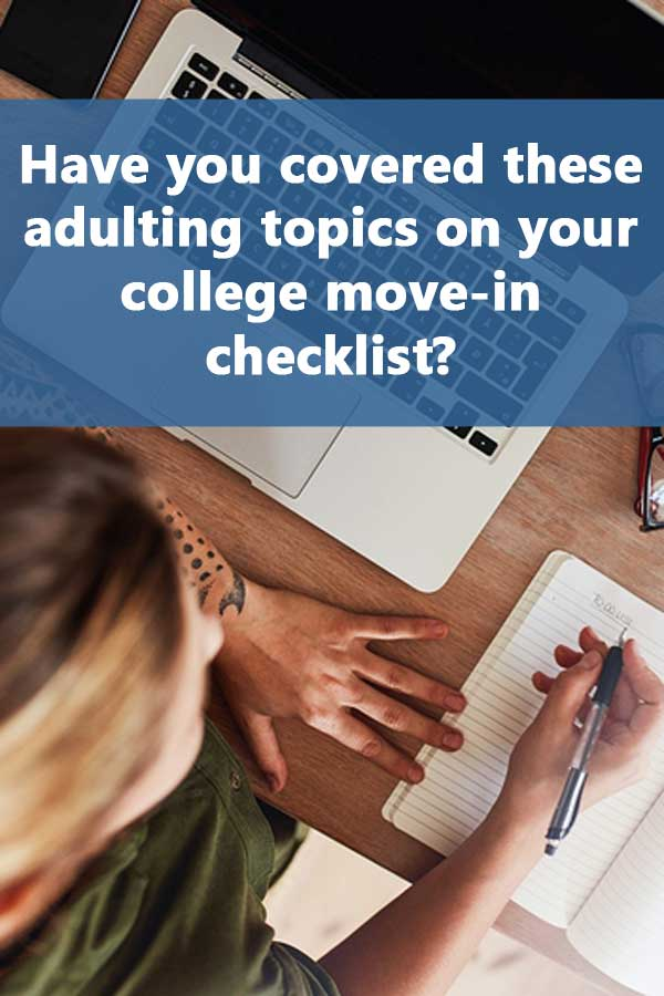 Have You Covered These Adulting Topics on Your College Move-in Checklist?