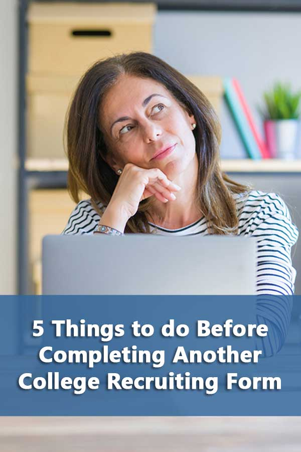 5 Things to do Before Completing Another College Recruiting Questionnaire