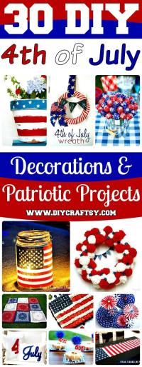 30 DIY 4th of July Decorations - Patriotic DIY Fourth of ...