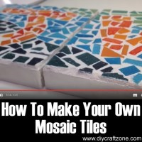 DIY Craft Zone How To Make Your Own Mosaic Tiles - DIY ...