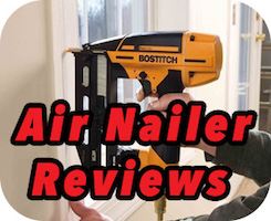 Air Nailer Reviews