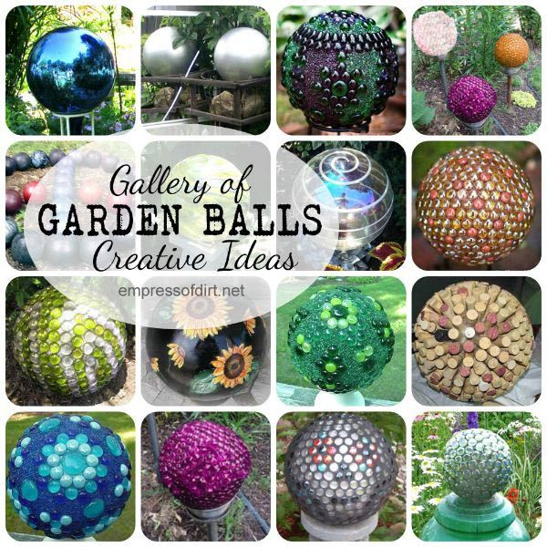 8 Ideas For Making Garden Art Balls