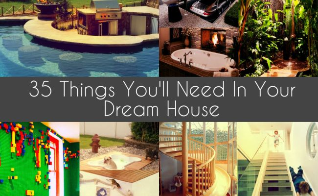 35 Things You Ll Need In Your Dream House