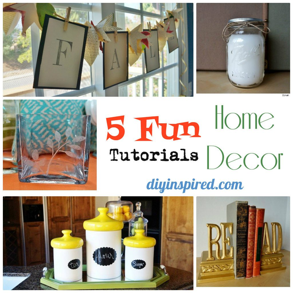 Five Fun Home Dcor Tutorials  DIY Inspired