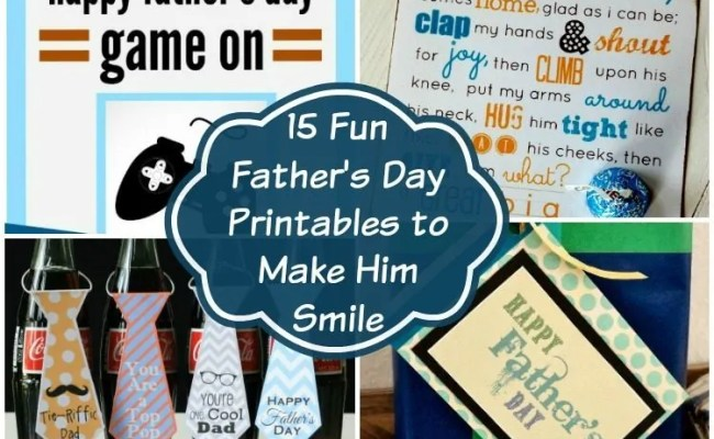 15 Fun Father S Day Printables To Make Him Smile Diy