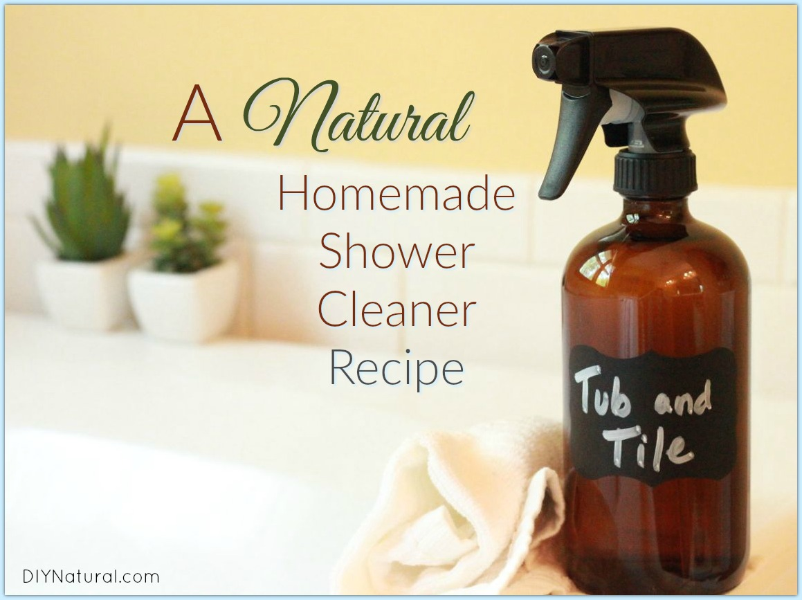 homemade shower cleaner a natural diy