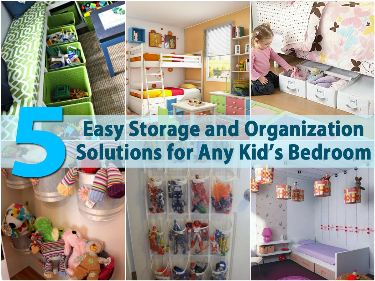 5 Easy Storage And Organization Solutions For Any Kid S