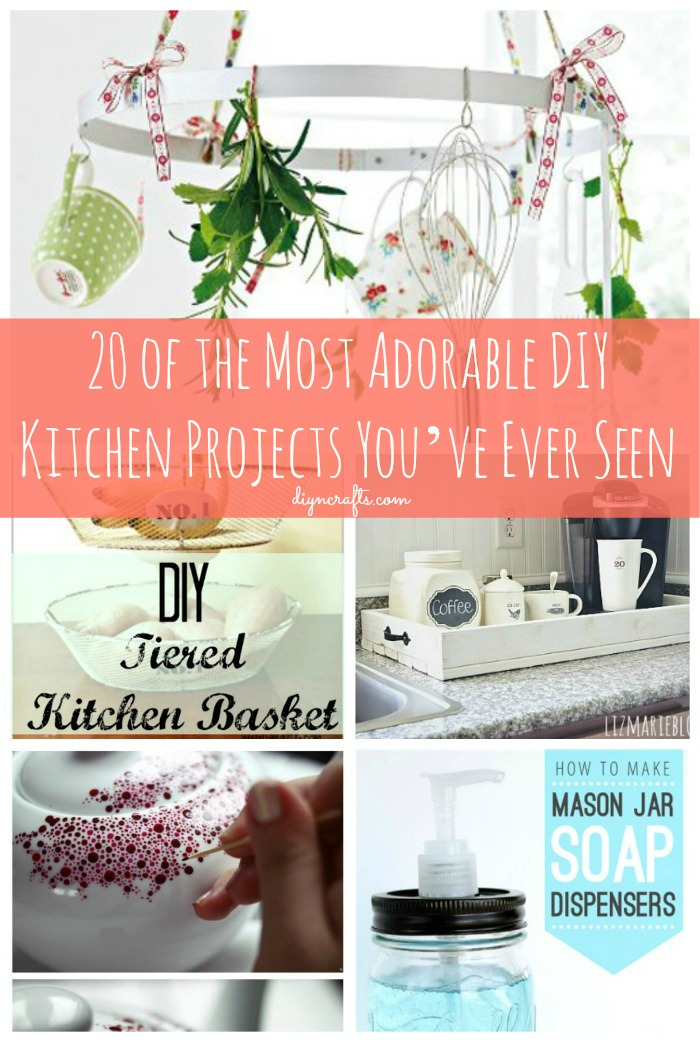 20 of the Most Adorable DIY Kitchen Projects Youve Ever Seen  DIY  Crafts
