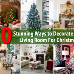 Decorate Small Living Room For Christmas Paint Color Ideas 2016 30 Stunning Ways To Your Diy Crafts