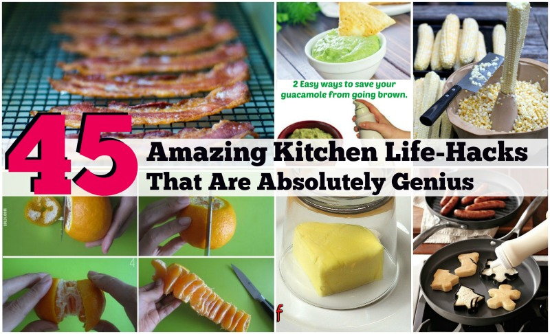 45 Amazing Kitchen Life Hacks That Are Absolutely Genius