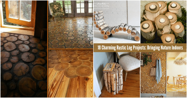 18 Charming Rustic Log Projects Bringing Nature Indoors  DIY  Crafts