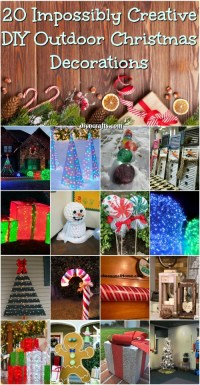20 Impossibly Creative DIY Outdoor Christmas Decorations