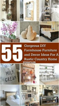 55 Gorgeous DIY Farmhouse Furniture and Decor Ideas For A ...