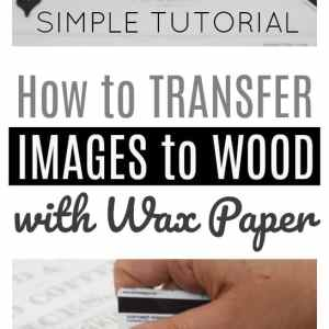 How to transfer images to wood with wax paper - Simple TUTORIAL