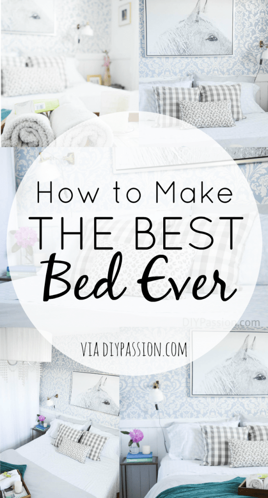 Making The Bed: Tips & Tricks for the Coziest Bed Ever - DIY Passion
