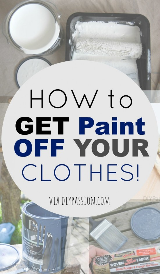 How To Get Paint Off Your Clothes Diy Passion