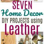 7 DIY Home Decor Projects using Leather