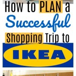 How to Plan a Successful Trip to IKEA