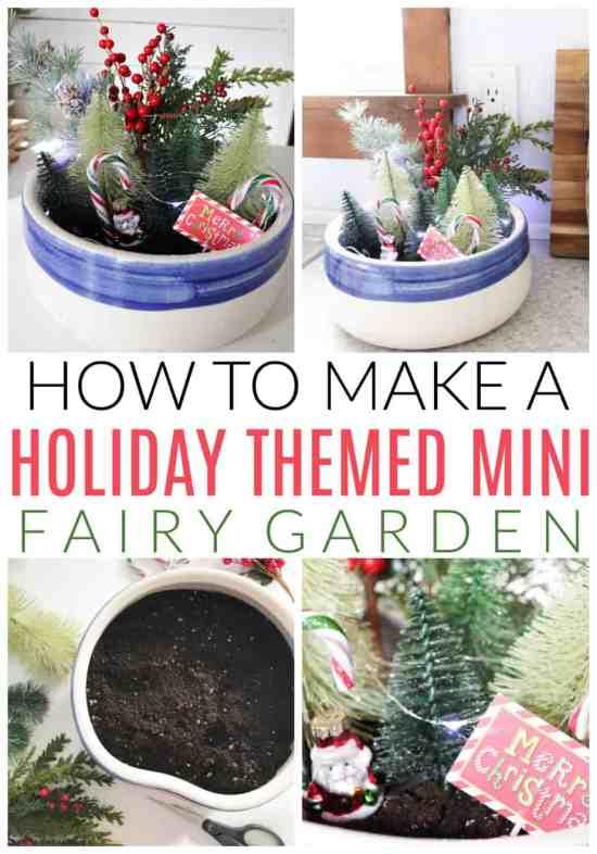 holiday themed mini fairy garden tutorial