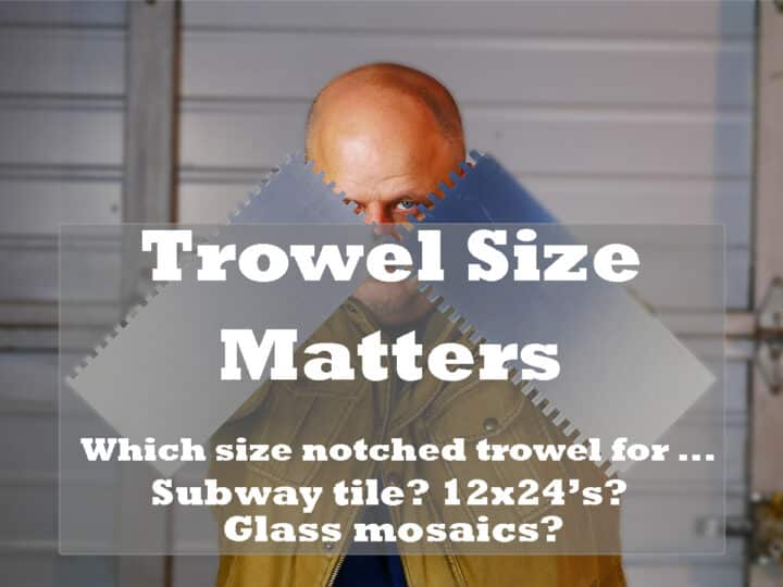 trowel size matters tile trowel size guide diytileguy
