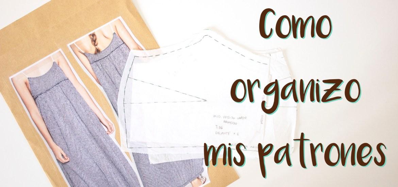 Cómo organizar los patrones de costura | Manneken – DIY with Manneken