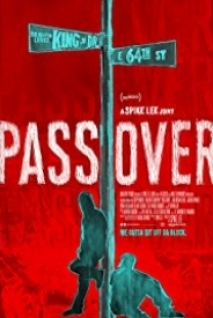 Pass Over 2018 Filmi izle