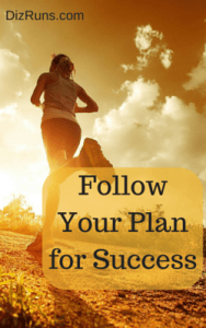 Why You Need a Plan for Reaching Your Running Goals