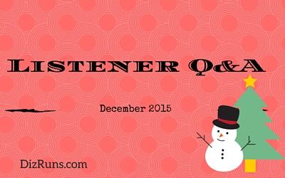 Dec 2015 Listener Q&A