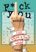 Fuck you, Sudoku! With 100 dirty pick up lines