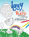 Iggy and Kira in Dreamlan coloring book for kids