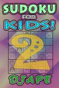 Sudoku For Kids volume 2