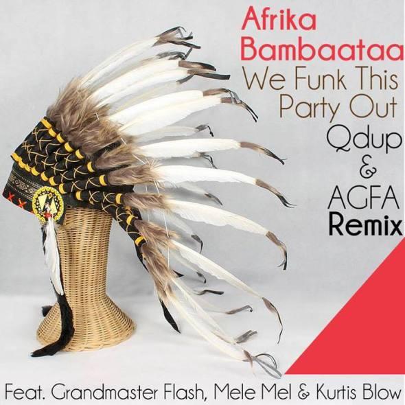 We Funk This Party Out Feat. Grandmaster Flash, Mele Mel & Kurtis Blow (Qdup & AGFA Remix)