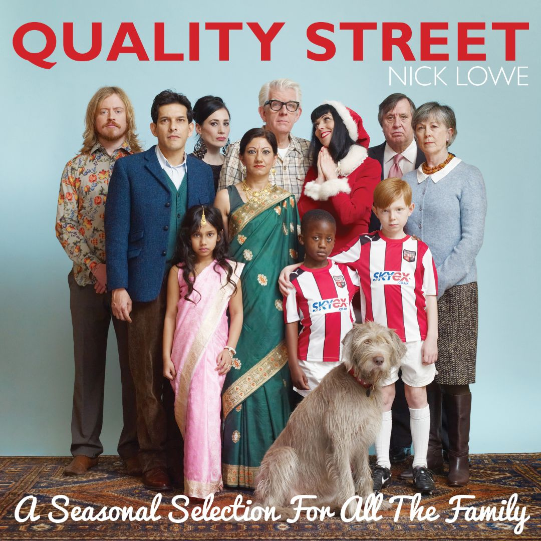 Nick Lowe Quality Street A Seasonal Selection For All the Family