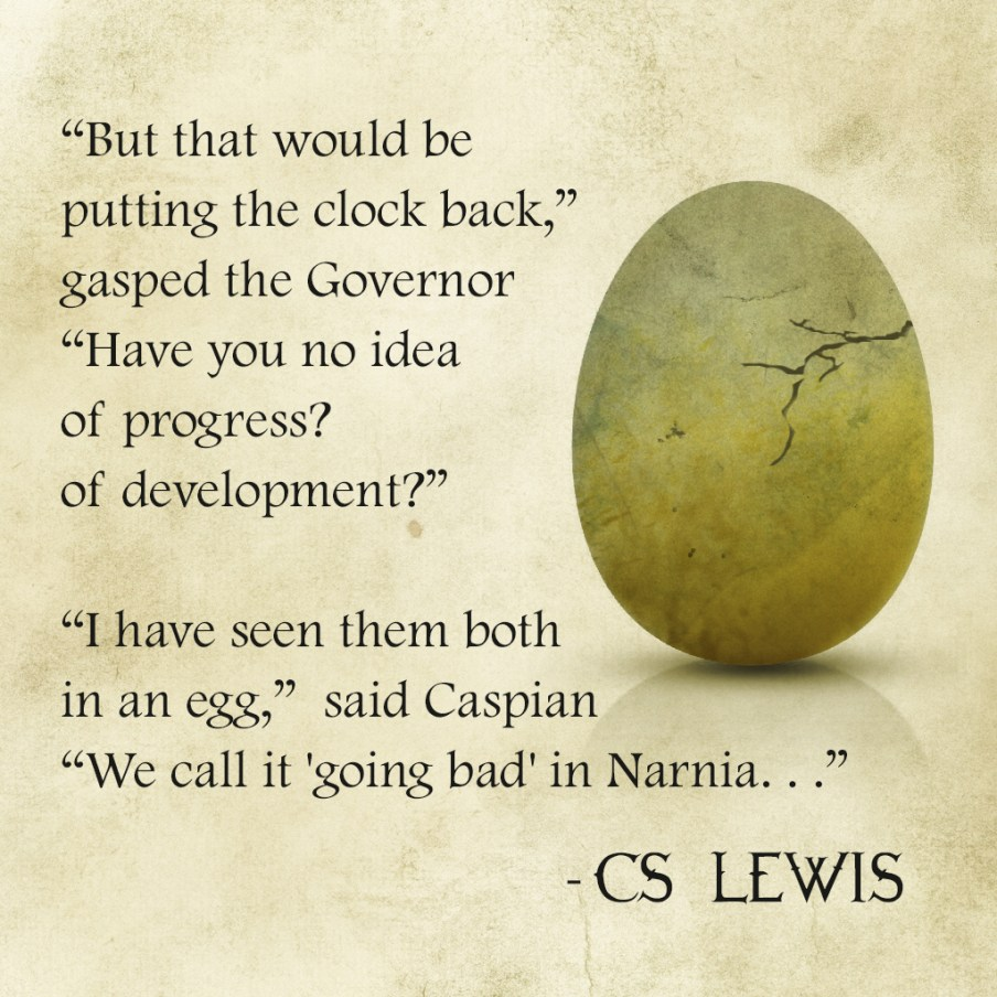 cs lewis caspian egg quote