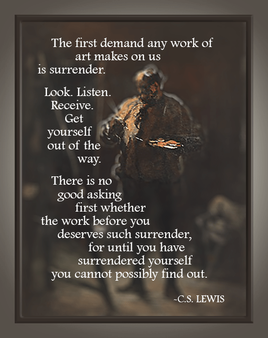 c.s. lewis quote on art and surrender