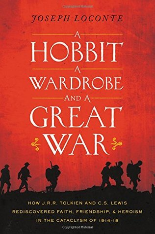 a hobbit a wardrobe and a great war lewis tolkien