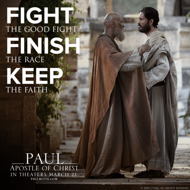 Fight the good fight, FINISH the race, KEEP the faith