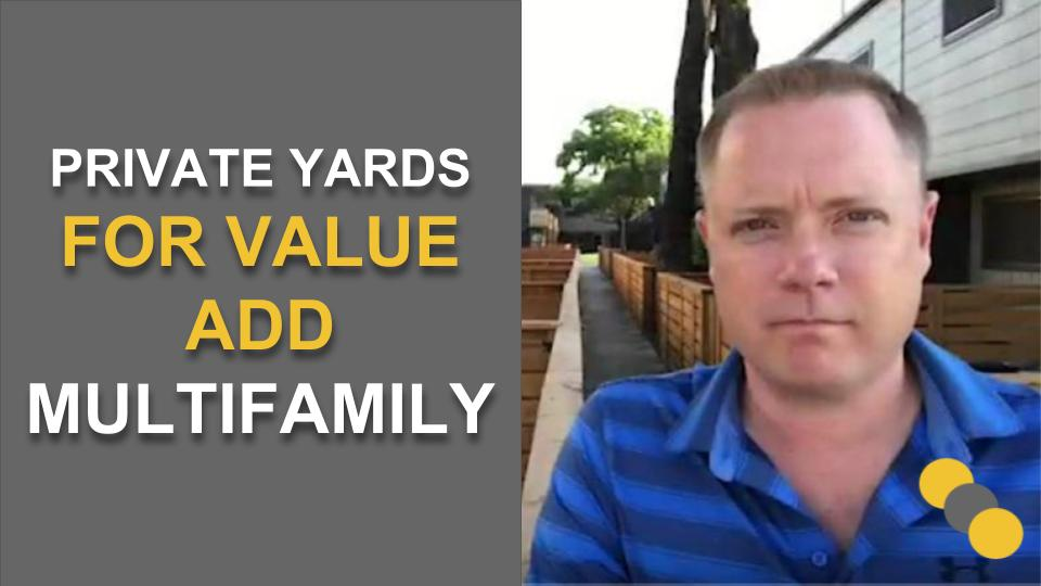 Private Yards for Value Add Multifamily - DJE Texas