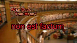non est factum