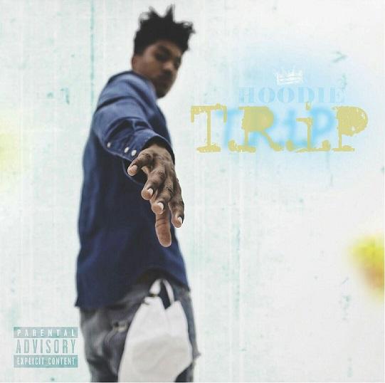 King Hoodie – T.R.I.P. (Mixtape)