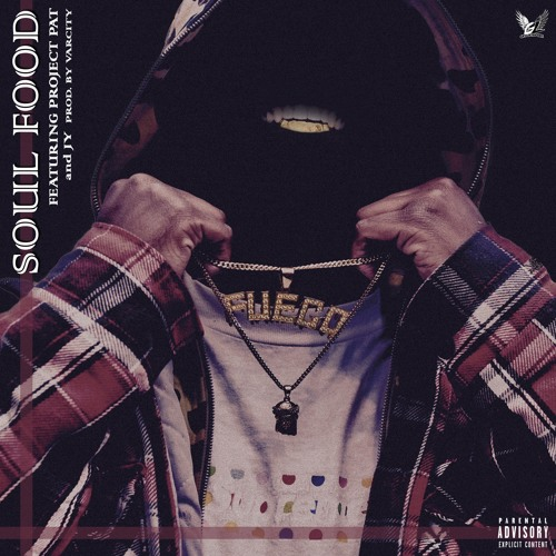Fuegogamo feat. Project Pat & JY – Soul Food