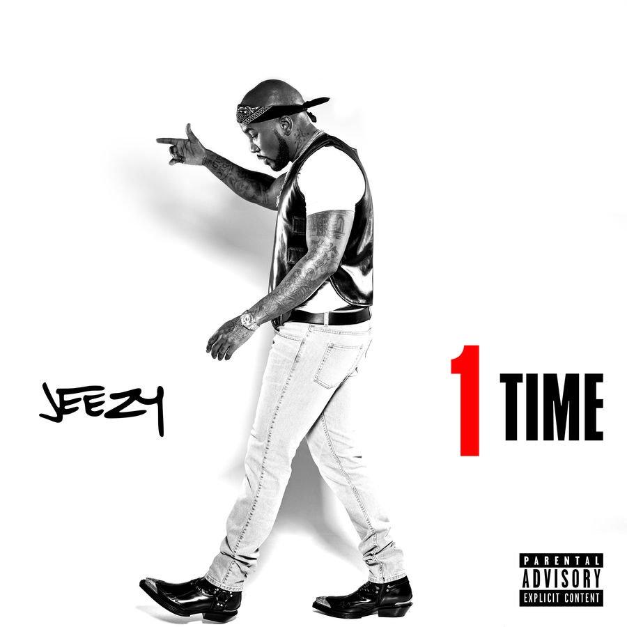 Jeezy – 1 Time