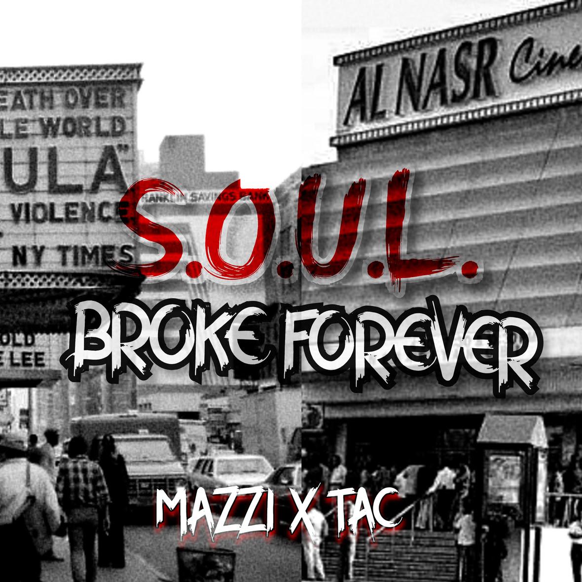"Mazzi & Tac Collaborate On A 5 track Bar EP ""S.O.U.L. Broke Forever"""