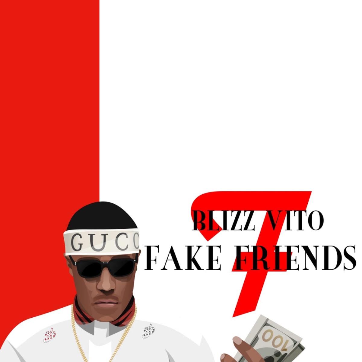 """Blizz Vito feat. K.O.T.C. – """"Fake Friends"""" [Video]"""