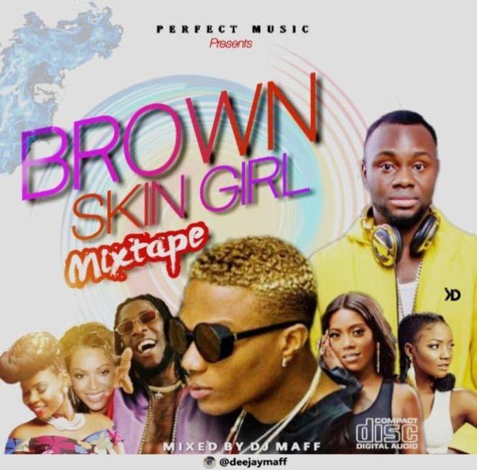 DJ Maff Brown Skin Gril Mix
