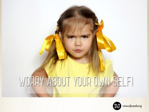 Worry About Your Own Self | DJ Ranch