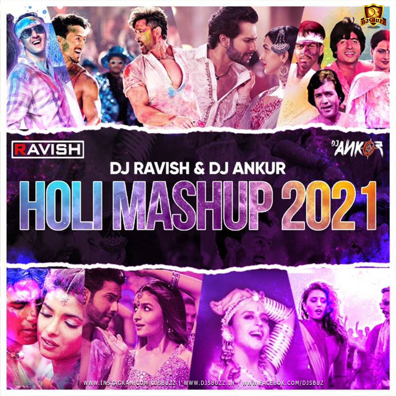 Holi Mashup 2021 – DJ Ravish  DJ Ankur