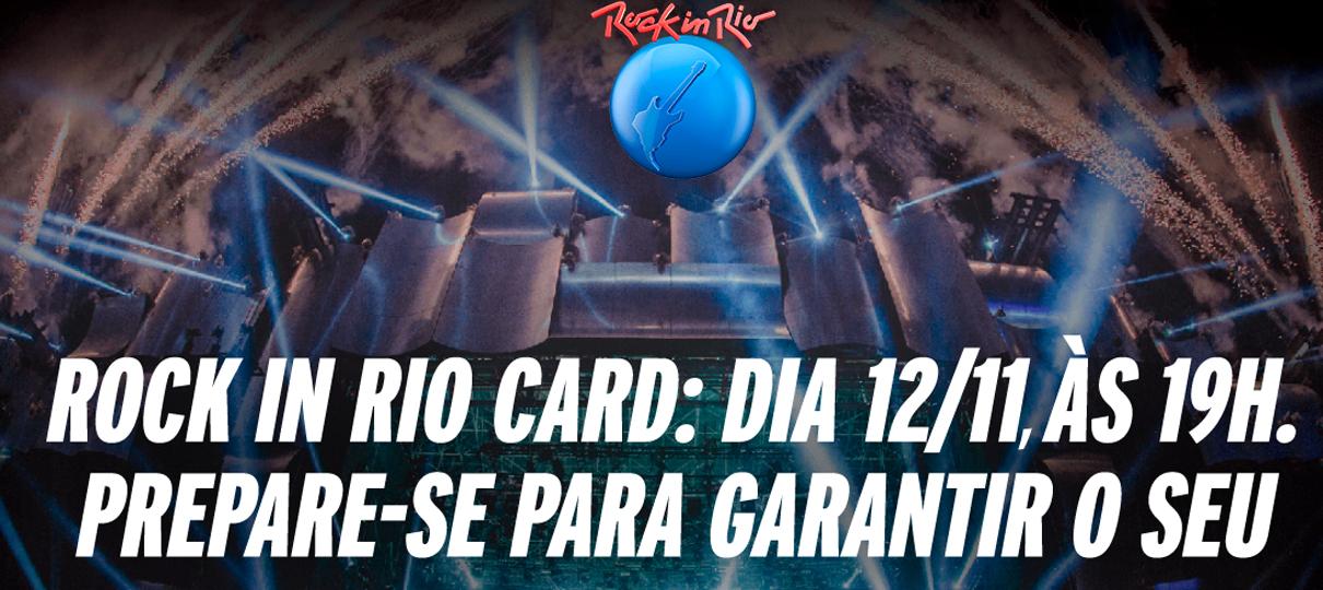 Rock in Rio Cards esgotados nesta segunda-feira, 12
