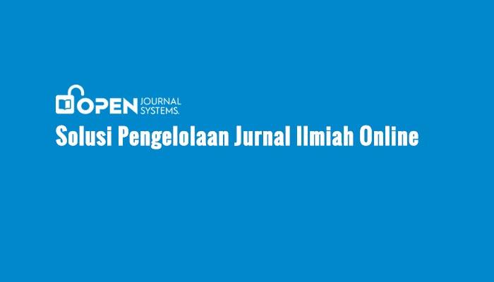 OJS Solusi Pengelolaan Jurnal Ilmiah Online