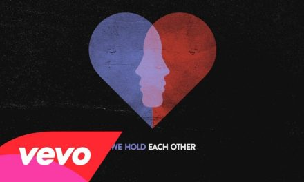 A Great Big World – Hold Each Other (Lyric Video) ft. Futuristic